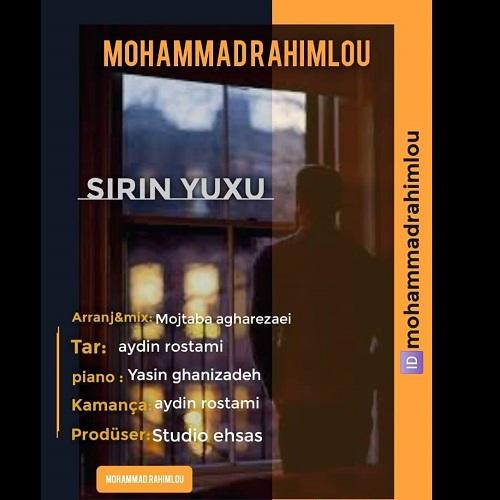 دانلود موزیک جدید محمد رحیملو شیرین یوخو